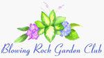 BLOWING ROCK GARDEN CLUB