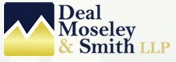 DEAL, MOSELEY & SMITH, LLP