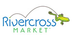 RIVERCROSS MARKET