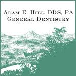 ADAM E. HILL DDS