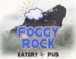 FOGGY ROCK EATERY & PUB