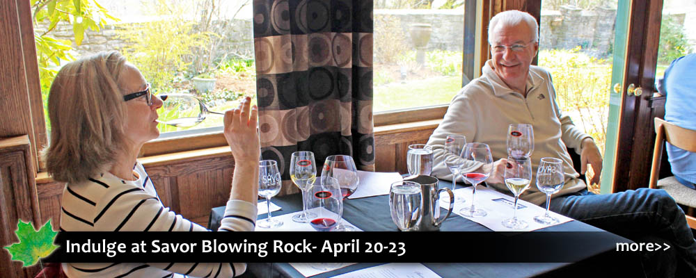 Savor Blowing Rock- spring festival in the Blue Ridge Mountains with wine, spirits, food, beer, entertainment