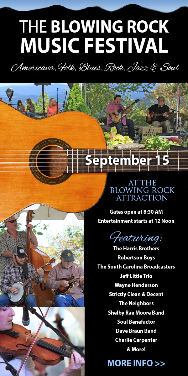 The Blowing Rock Music Festival celebrates the best in Americana, Folk, Blues, Rock, and SoulAt the Blowing Rock Attraction
